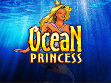 Игровой автомат Ocean Princess от Playtech - играйте на рубли